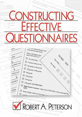 Constructing Effective Questionnaires 9780761916413