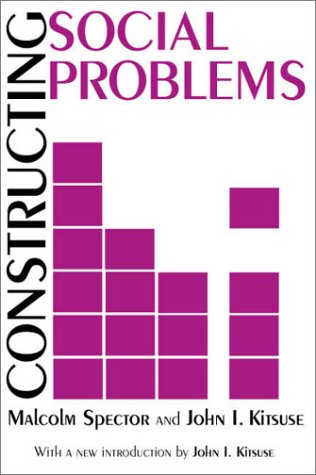 Constructing Social Problems 9780765807168
