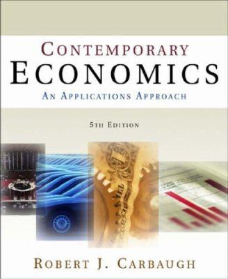 Contemporary Economics: An Applications Approach 9780765620842
