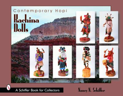 Contemporary Hopi Kachina Dolls 9780764318481