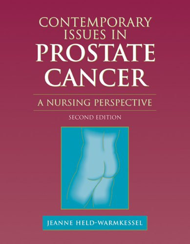 Contemporary Issues in Prostate Cancer: A Nursing Perspective 9780763730758