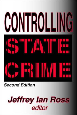 Controlling State Crime: Second Edition 9780765806956