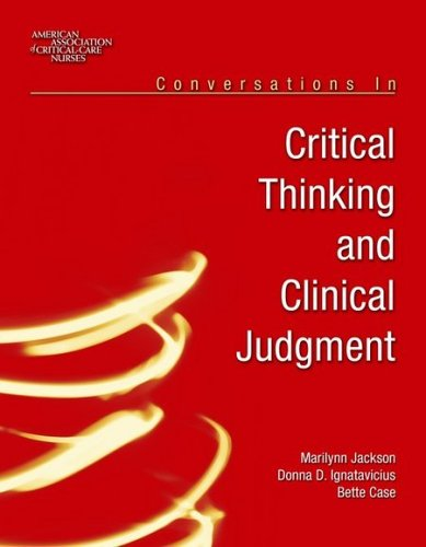 Conversations in Critical Thinking and Clinical Judgement 9780763738716