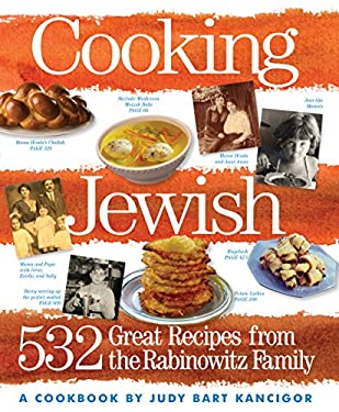Cooking Jewish: 532 Great Recipes from the Rabinowitz Family 9780761144526