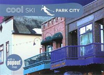Cool Ski Park City 9780762749171