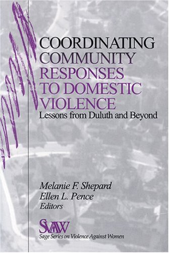 Coordinating Community Responses to Domestic Violence: Lessons from Duluth and Beyond 9780761911241