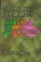 Corporate Growth Through Mergers and Acquisitions 2907079
