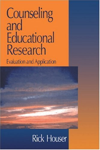 Counseling and Educational Research: Evaluation and Application 9780761907404