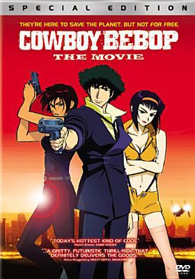 Cowboy Bebop: The Movie 9780767894647