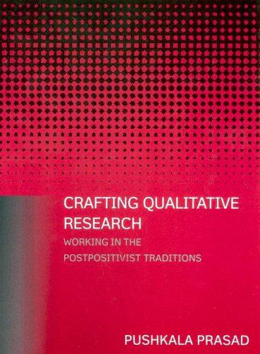 Crafting Qualitative Research: Working in the Postpositivist Traditions 9780765607904