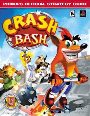 Crash Bash: Prima's Official Strategy Guide 9780761531807