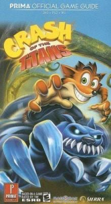 Crash of the Titans: Prima Official Game Guide 9780761557944