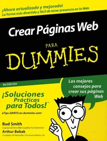 Crear Paginas Web Para Dummies = Creating Web Pages for Dummies 9780764540981