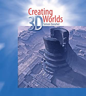 Creating 3D Worlds [With CDROM] 9780764178436