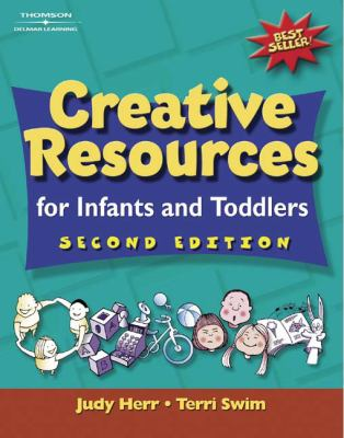 Creative Resources for Infants and Toddlers - 2nd Edition