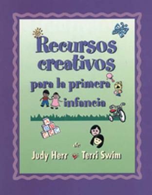 Creative Resources for Infants and Toddlers (Spanish Version) 9780766820418