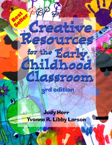 Creative Resources for the Early Childhood Classroom 9780766805439