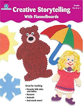 Creative Storytelling with Flannelboards 9780768204841