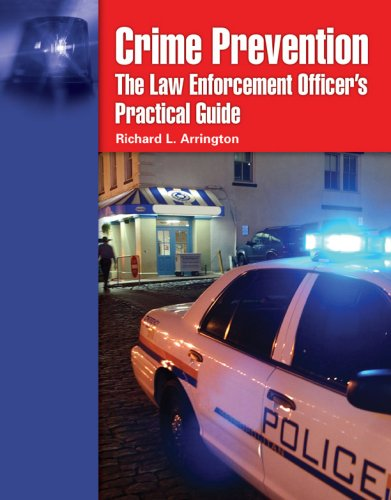Crime Prevention: The Law Enforcement Officer's Practical Guide 9780763741303