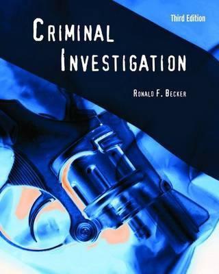 Criminal Investigation, Third Edition 9780763755225