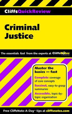 Cliffsquickreview Criminal Justice 9780764585616