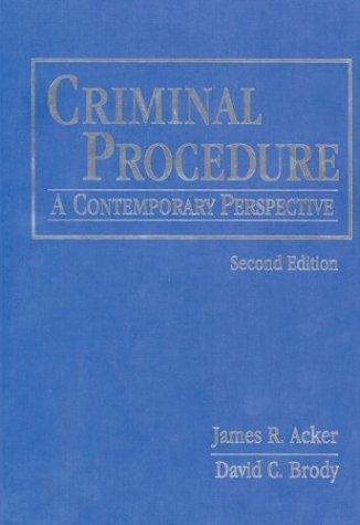Criminal Procedure: A Contemporary Perspective 9780763731694