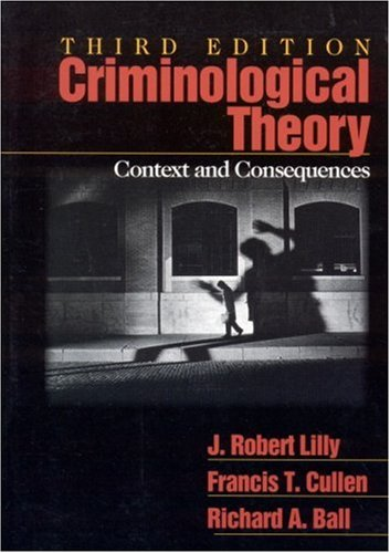 Criminological Theory: Context and Consequences 9780761920779