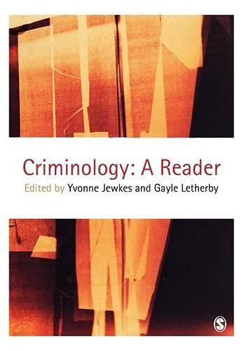 Criminology: A Reader 9780761947110