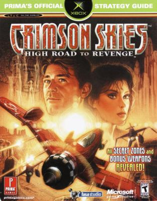 Crimson Skies: High Road to Revenge 9780761539971