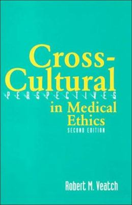 Cross Cultural Perspectives in Medical Ethics 9780763713324