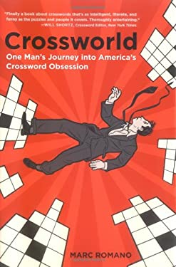 Crossworld: One Man's Journey Into America's Crossword Obsession 9780767917575