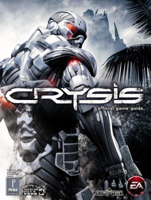 Crysis: Official Game Guide 9780761557401