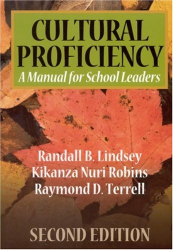 Cultural Proficiency: A Manual for School Leaders 9780761946441
