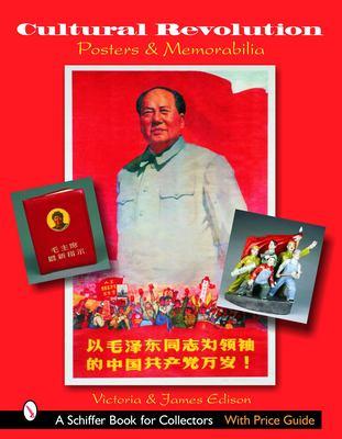 Cultural Revolution Posters & Memorabilia 9780764322365