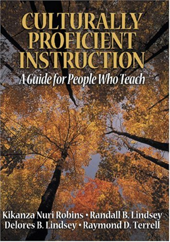 Culturally Proficient Instruction: A Guide for People Who Teach 9780761977926