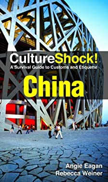 CultureShock! China 9780761460527