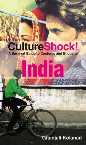 CultureShock! India: A Survival Guide to Customs and Etiquette