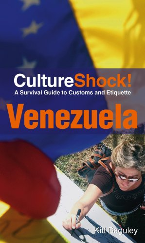 CultureShock! Venezuela: A Survival Guide to Customs and Etiquette 9780761455691