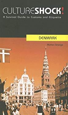 Cultureshock! Denmark 9780761424949