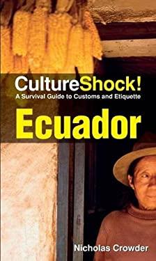 Cultureshock Ecuador 9780761456643