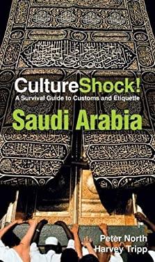 Cultureshock Saudi Arabia 9780761456742