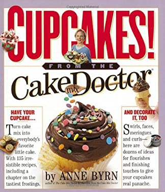 Cupcakes: From the Cake Mix Doctor 9780761135487