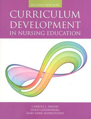 Curriculum Development in Nursing Education 9780763755959