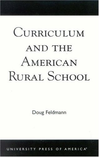 Curriculum and the American Rural School 9780761825586