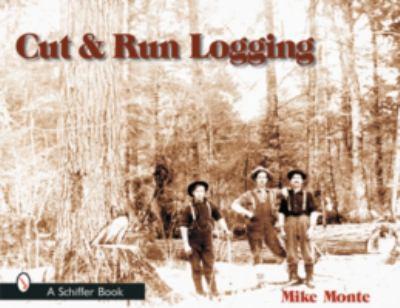 Cut & Run Loggin 9780764315299