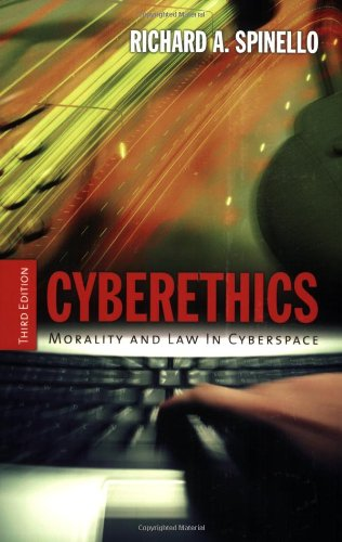 Cyberethics: Morality and Law in Cyberspace 9780763737832