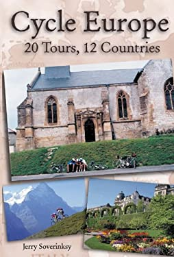 Cycle Europe: 20 Tours, 20 Countries 9780760318690