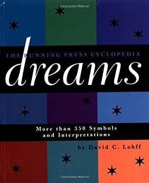 Cyclopedia of Dreams: More Than 350 Symbols and Interpretations
