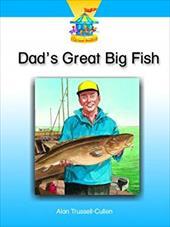 DAD'S GREAT BIG FISH (Dominie Carousel Readers)