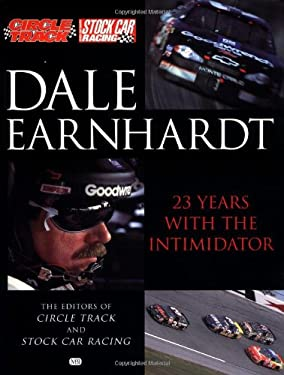 Dale Earnhardt: 23 Years with the Intimidator 9780760311868